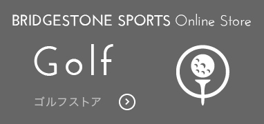 Bridgestone Sports GOLF ONLINE STORE ゴルフストア